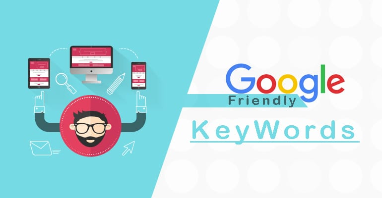 Google-Friendly keywords